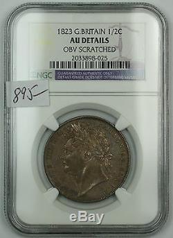 1823 Grande-bretagne Demi-couronne 1 / 2c Silver Coin Ngc Au Détails Avers Rayé Akr