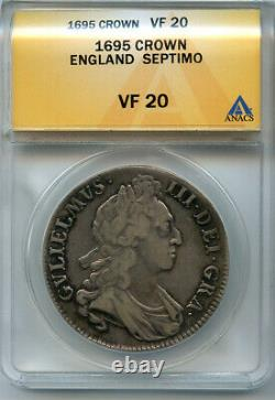 Grande Bretagne 1695 King William III Crown Septimo Graded Anacs-vf-20